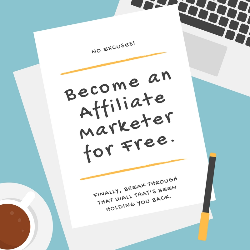 Become an Affiliate Marketer for Free