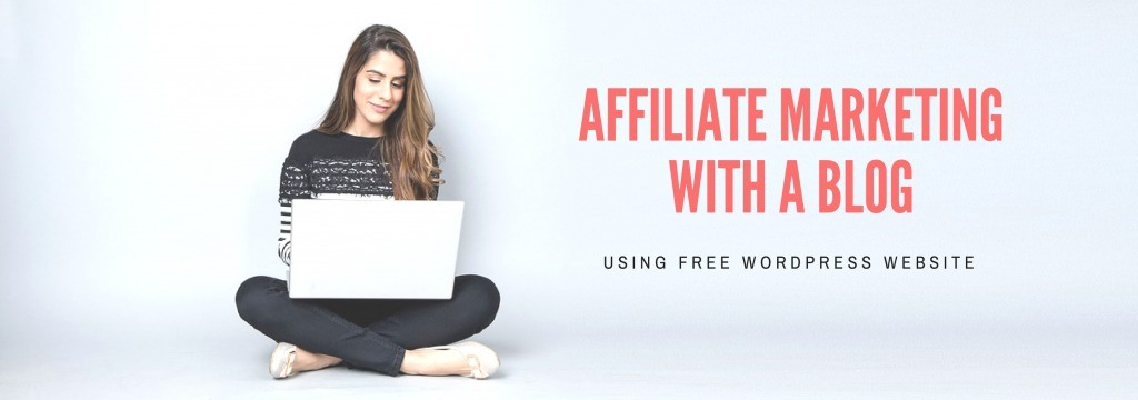 affiliate marketing with a blog