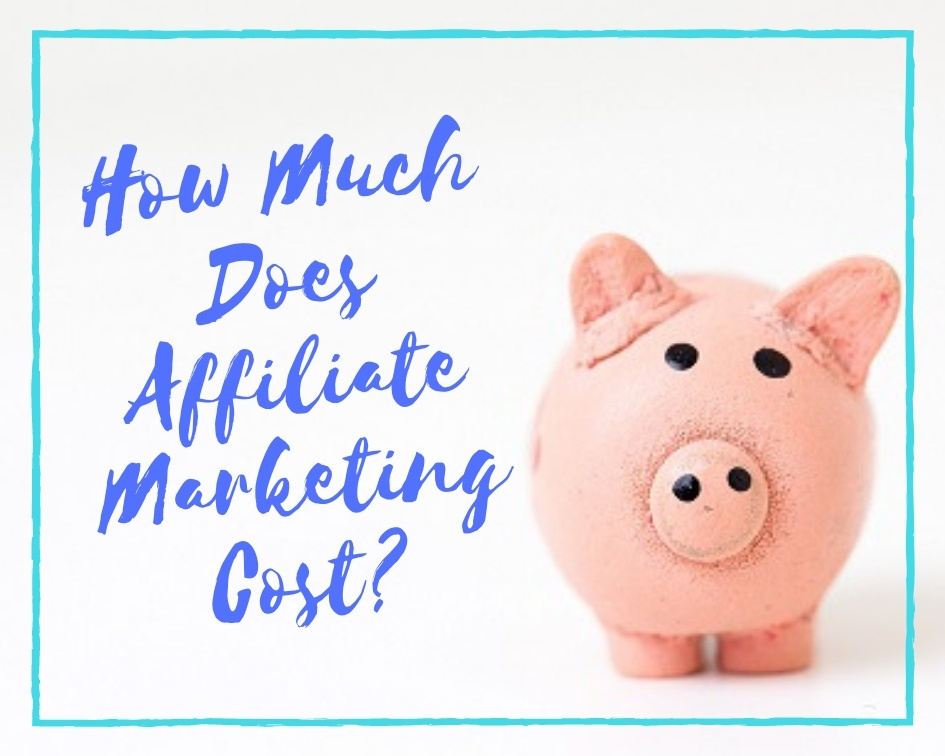 How Much Does Affiliate Marketing Cost