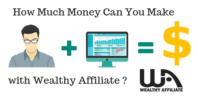 How Much Money Can You Make with Wealthy Affiliate