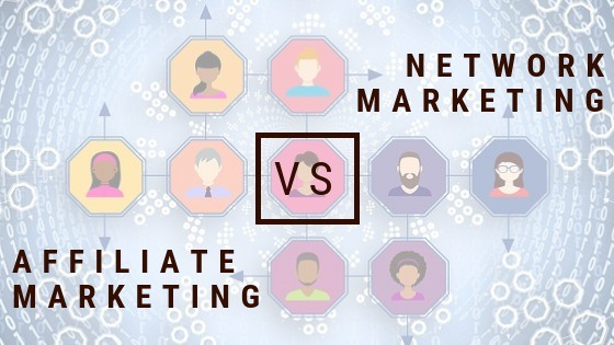 network marketing vs affiliate marketing