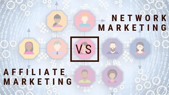 network marketing vs affiliate marketing