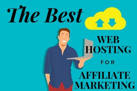 the best web hosting for affiliate marketing