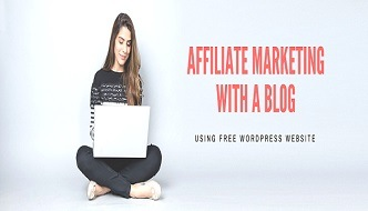 affiliate marketing with a wordpress blog