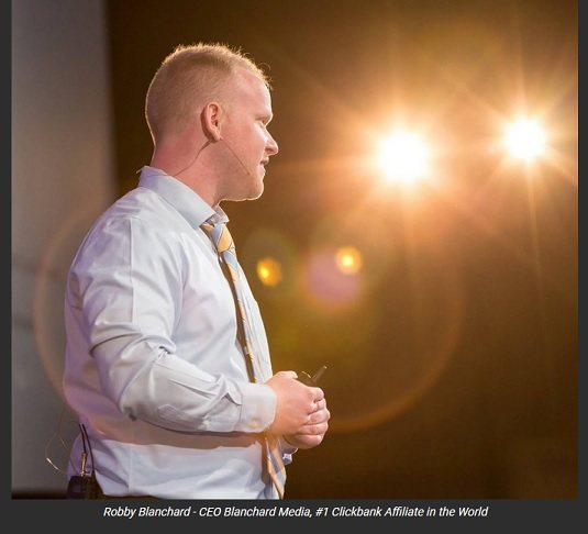 Robby Blanchard #1 Clickbank Affiliate in the World