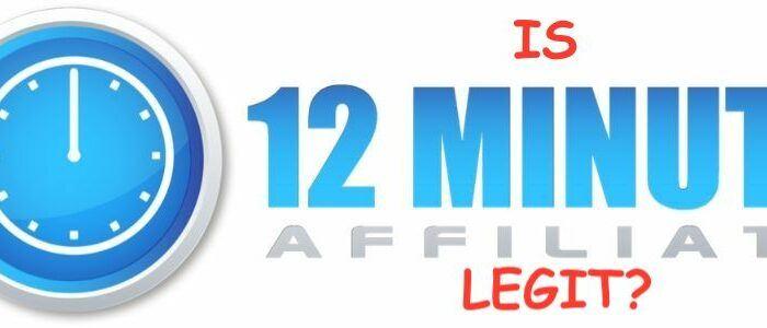 is 12 minute affiliate legit